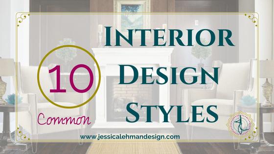 10 Common interior design style simplified