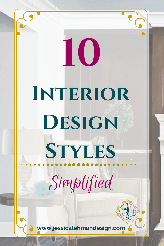 10 Common Interior Design Styles Simplified